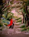 Disenchanted C L Raven Lizzie Rose