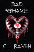 Bad Romance, C L Raven, Ryan Ashcroft, Fireclaw Films