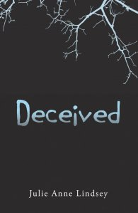 Deceived Julie Anne Lindsey