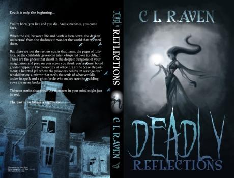 Deadly Reflection C L Raven